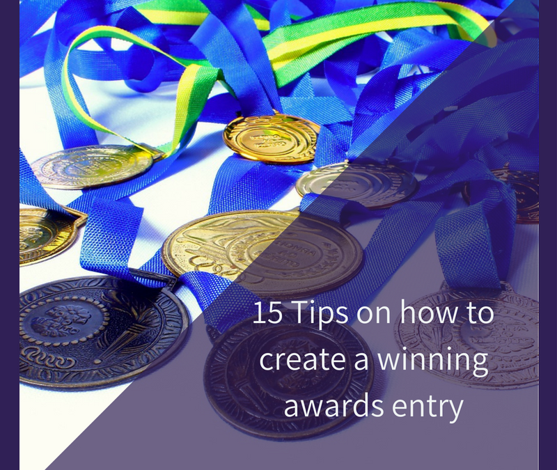 15 Tips on how to create a winning awards entry